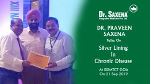 Dr. Praveen Saxena Talks On Silver Lining In Chronic Disease At ISSMTCT GOA On 21 Sep 2019