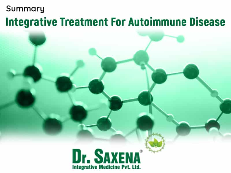 Summary- Integrative Treatment For  Autoimmune Disease