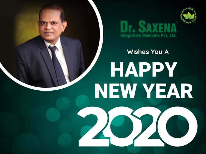 Wish You A Happy And Healthy New Year To You & Your Family – Dr. Saxena