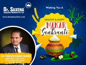 Let's Fly The Kites Of Happiness & Joy This Makar Sankranti - Dr. Saxena