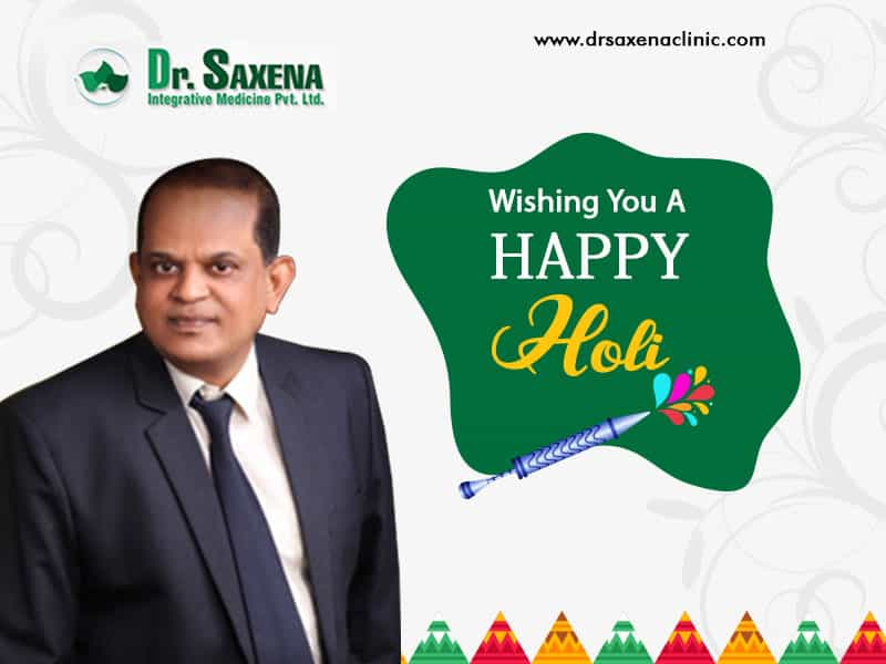 Let The Colors Of Holi Spread Love And Happiness – Dr. Saxena Clinic